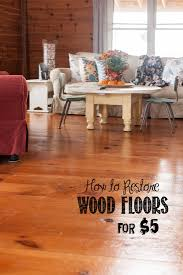 how to restore wood floors for 5 update creative cain cabin