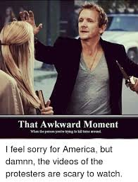 Awkward Moment Meme - that awkward moment when the person you re trying to ki trms