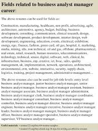 Top   business analyst manager resume samples SlideShare