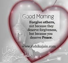 beautiful morning quote forgive others inspirational