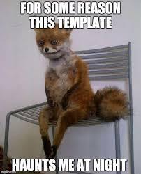 Tired Meme - tired fox meme generator imgflip
