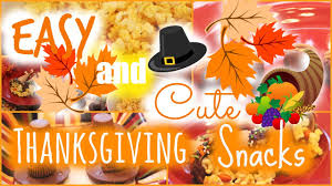 thanksgiving snacks kids easy u0026 cute thanksgiving treats snacks youtube
