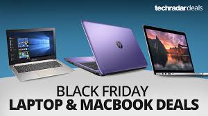 best laptop deals black friday 2017 the best laptop and macbook deals on black friday 2016 techradar