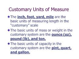 1 5 converting customary units customary units of measure the