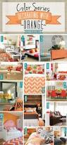 Home Decor Colours Color Series Decorating With Orange Orange Orange Teal And