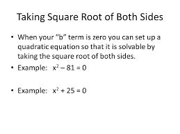 quadratic equations solving ax 2 bx c u003d 0 taking square roots