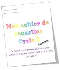 Cahier de réussites Cycle 2 Français IO 2015  Rigolett