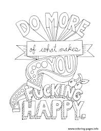 Quotes Word Do More Of What Makes You Happy Coloring Pages Printable Happy Coloring Pages