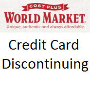 cost plus world market synchrony ending credit card partnership