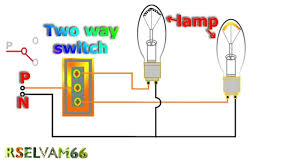 how to work electrical two way switch youtube