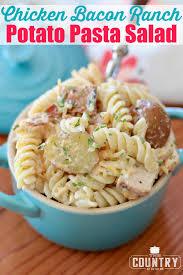 chicken bacon ranch potato pasta salad the country cook
