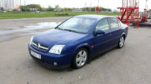 opel astra sedan 2004 2002 opel vectra c start up engine and in depth tour youtube