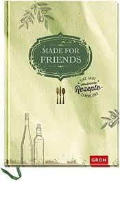 hochzeitsgeschenke fã r gã ste made for friends eine ganz persönliche rezeptesammlung