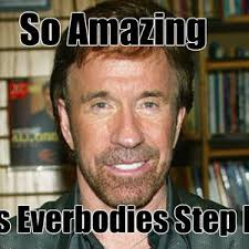 Step Dad Meme - chuck norris is my step dad by forevermars1 meme center