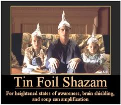 Tin Foil Hat Meme - oh no so is down is it time for a tin foil hat so they can t