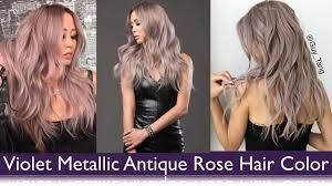 violet metallic antique rose hair color youtube
