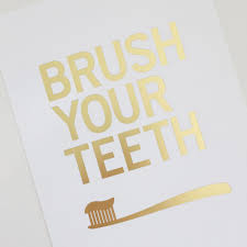 Wall Art For Bathrooms Brush Your Teeth Bathroom Wall Art Parade And Company