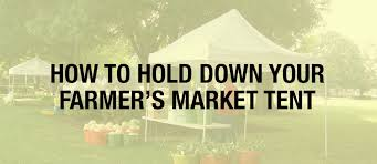 Awning Weights 4 Ways To Hold Down Your Farmer U0027s Market Tent Gredio Discover