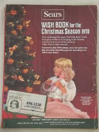 the christmas wish book vintage sears christmas wish book catalog christmas 1970 toys etc