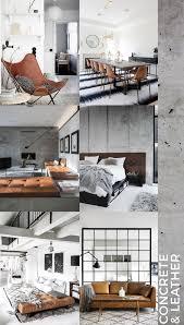 Interior Trends 2017 by 2017 Interior Trends Concrete And Leather Unprogetto