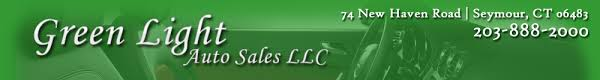 green light auto sales llc seymour ct green light auto sales llc used cars seymour ct dealer