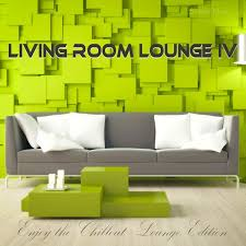 livingroom lounge various artists living room lounge 4 enjoy the chillout lounge