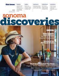 sonoma discoveries jan feb 2017 by sonoma west publishers issuu