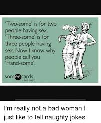 Sex Joke Memes - two some for two people having sex three some is for three people