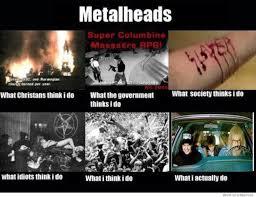 Metal Meme - heavy metal band meme metalheads what i actually do true random