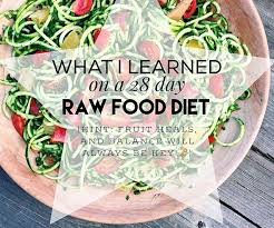 what i learned on a 28 day raw food diet organic olivia
