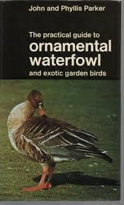 practical guide to ornamental waterfowl and garden birds