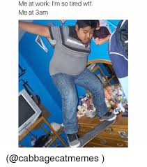I M So Tired Meme - skateboarding at 3am me at 3am know your meme