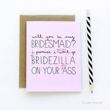 asking bridesmaids cards the ultimate list of bridesmaid ideas