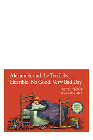Bad Day Go Away A Book For Children And The Terrible Horrible No Bad Day By