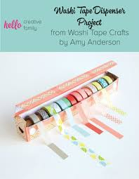 easy diy washi tape dispenser project from washi tape crafts by