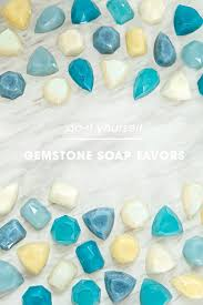 soap favors we re obsessing these easy diy gemstone soap favors