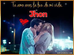 imagenes que digan te amo jhon te amo eres la luz de mi vida jhon gif de amor