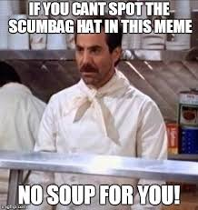 Scumbag Hat Meme Generator - best scumbag meme generator can you spot the scumbag hat imgflip