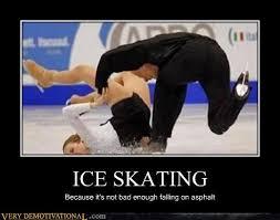 Figure Skating Memes - very demotivational ice skating very demotivational posters