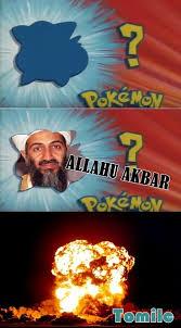cual es ese pokemon es allahur akbar meme by tomilc memedroid