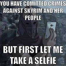 Skyrim Memes And Jokes - one of the terribly unfunny memes shared by the many skyrim fan