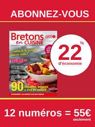 abonnement cuisine abonnement bretons en cuisine ouest