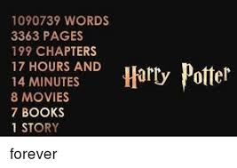 1090739 words 3363 pages 199 chapters 17 hours and harry potter 14
