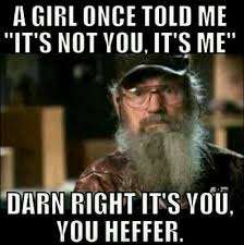 Uncle Si Memes - 29 best uncle si the legend images on pinterest ha ha fun
