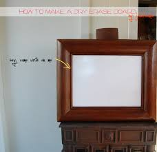 make your own dry erase board in 5 minutes did you know they make