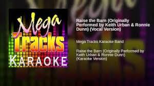 Raise This Barn Lyrics Raise The Barn Keith Urban