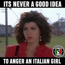 Good Idea Meme - never a good idea hardcore italians facebook