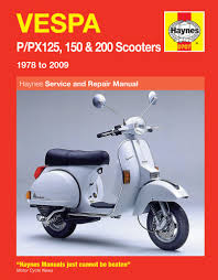 vespa px 125 150 200 px200e haynes workshop repair manual 78 09