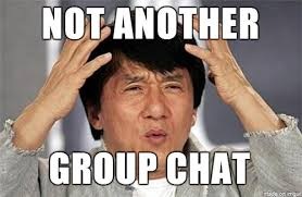 Group Chat Meme - not another group chat jackie chan meme on imgur