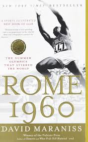 rome 1960 the summer olympics that stirred the world david
